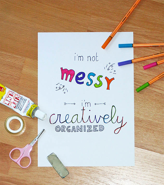 Top 5 creatieve quotes: I'm not messy I'm creatively organized