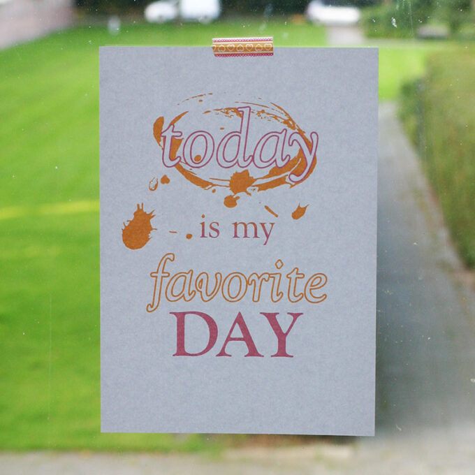Printable print Favorite Day